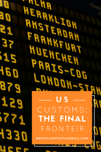 US customs   Getting through customs   What to expect   what to expect at US customs   Aussie   Expat   Aussie Expat in US   expat life