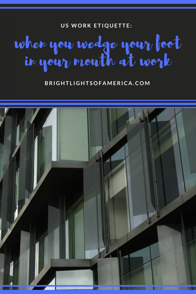 work etiquette   working in the US   office   working in US office   Aussie   Expat   Aussie Expat in US   expat life