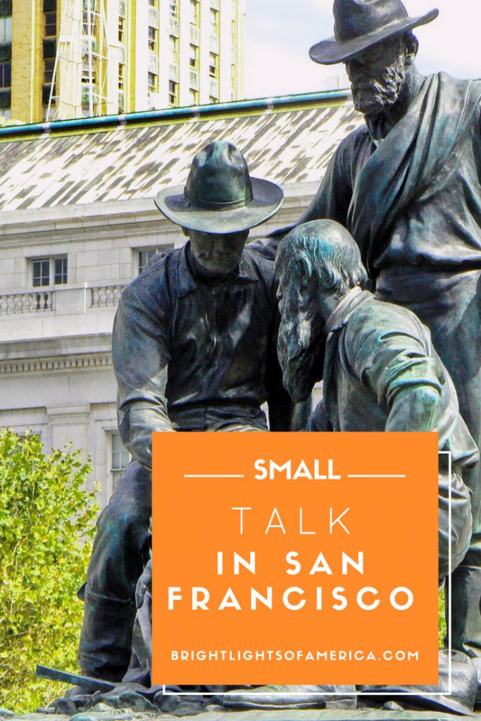 small talk   San Francisco   making friends   Aussie   Expat   Aussie Expat in US   expat life