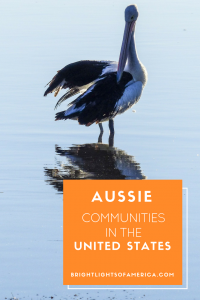 Aussie Communities | Aussie Expat Communities | Aussies in the US | Aussies in America | Australians in America | Australians in the US | Aussie | Expat | Aussie Expat in US | expat life
