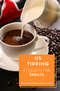 Tipping in the US | Tipping | Leaving a tip | Expats and tipping | Aussies and tipping | Aussie | Expat | Aussie Expat in US | expat life