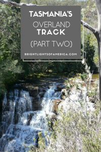 Aussie | Expat | Aussie Expat in US | expat life | tasmania | overland track | hiking| camping | the overland track | Australia