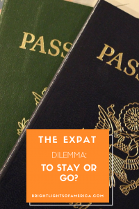 Aussie | Expat | Aussie Expat in US | expat life | repatriation | living overseas | moving back home | expat dilemma | staying overseas