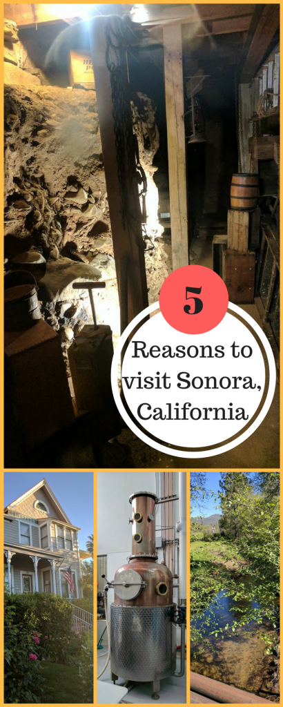 5 reasons to visit Sonora, California