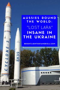 Aussies Round the World | Aussie expats | Living in Ukraine | Moving to Ukraine | Australian expat in Ukraine | Lost Lara | Aussie | Expat | Aussie Expat in US | expat life