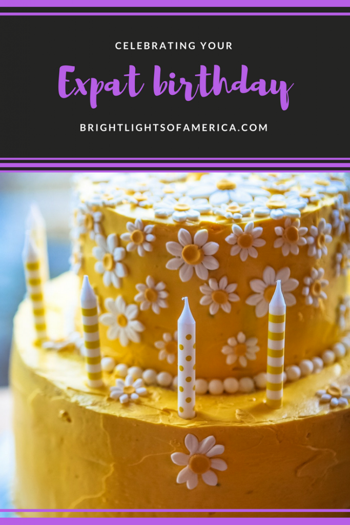 Celebrating expat birthday | birthday memories | expat birthday | birthday | Aussie | Expat | Aussie Expat in US | expat life