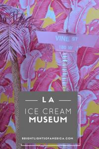 Ice Cream | Ice Cream Museum | Ice Cream Museum LA | Gelato | Museum | LA Museums for kids | Aussie | Expat | Aussie Expat in US | expat life