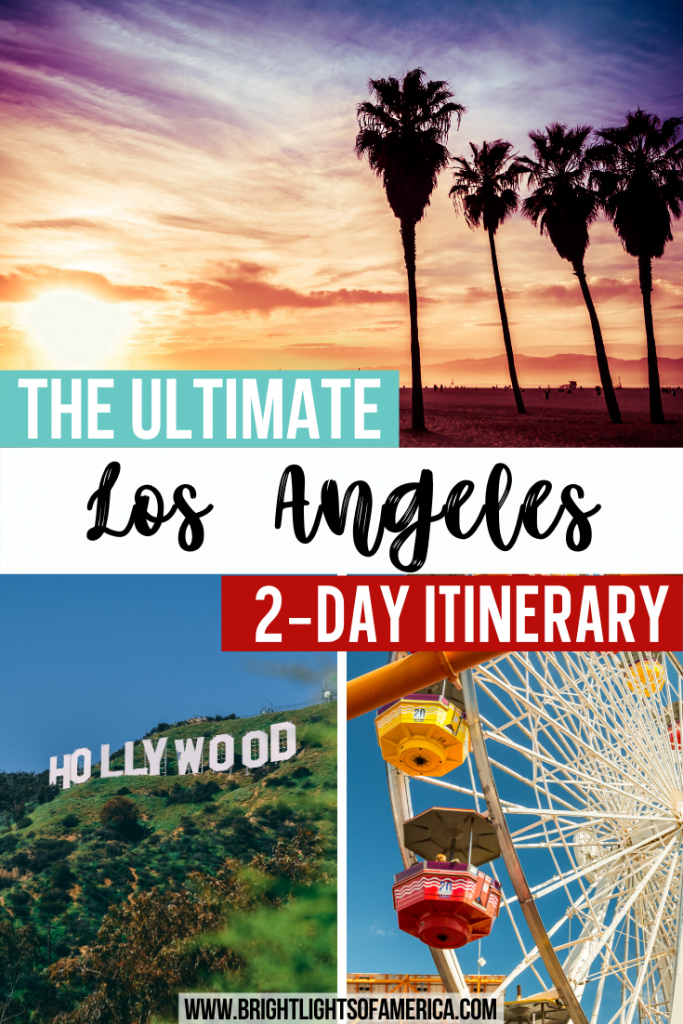 The ultimate Los Angeles 2 day itinerary. Find all the best things to do on your weekend in LA! | Los Angeles | 2 days in LA | LA Travel Tips | 2-day LA itinerary | Weekend in LA | How to spend 2 days in Los Angeles