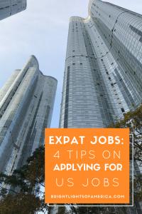 Expat jobs | finding a US job | Working in America | US work visa | working overseas | US job application | Aussie | Expat | Aussie Expat in US | expat life