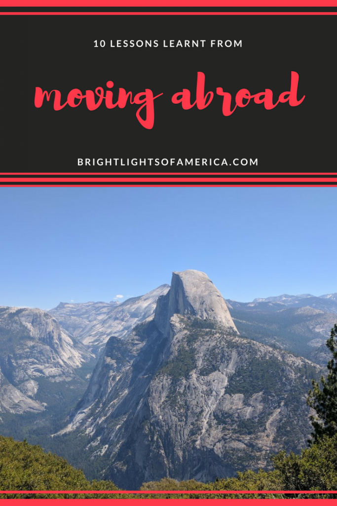 Living overseas | making new friends abroad | Everything I need to know about moving abroad | moving abroad | Aussie | Expat | Lessons from moving abroad | Aussie Expat in US | expat life