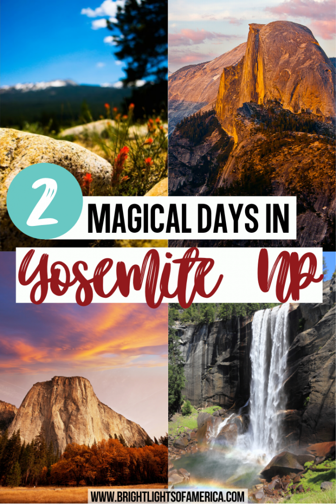 Make the most of your 2 days in Yosemite National Park. Don't miss some of the most beautiful views in the world! | Yosemite | Yosemite in 2 days | Perfect Yosemite itinerary | Magical 2 days in Yosemite | Half Dome | El Capitan | Tunnel View | US National Parks | Yosemite views | Yosemite weekend | Yosemite guide