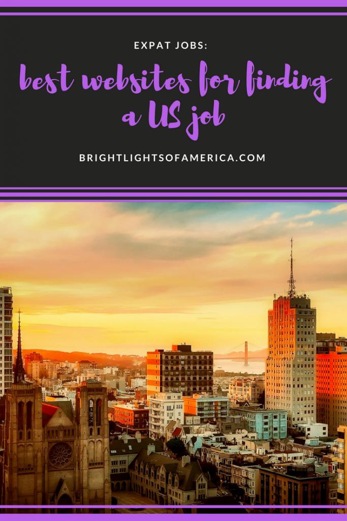 expat jobs | finding a US job | best job search websites | job search websites | working in America | US work visa | Aussie | Expat | Aussie Expat in US | expat life