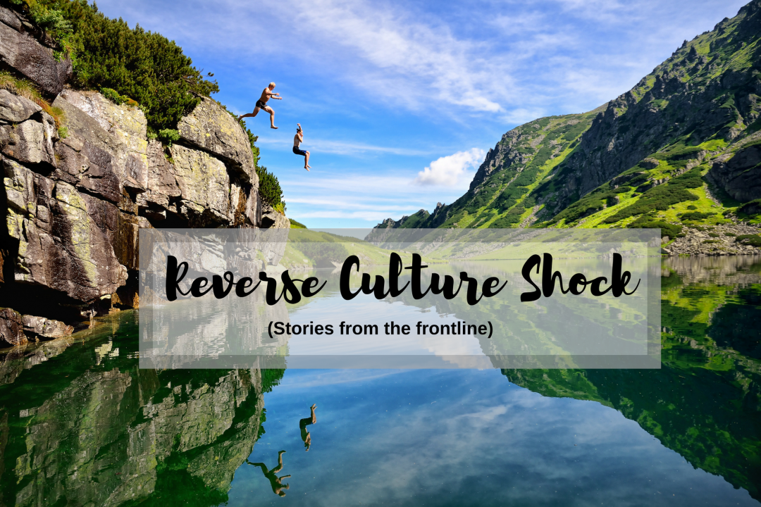 Reverse culture shock (stories from the frontline)