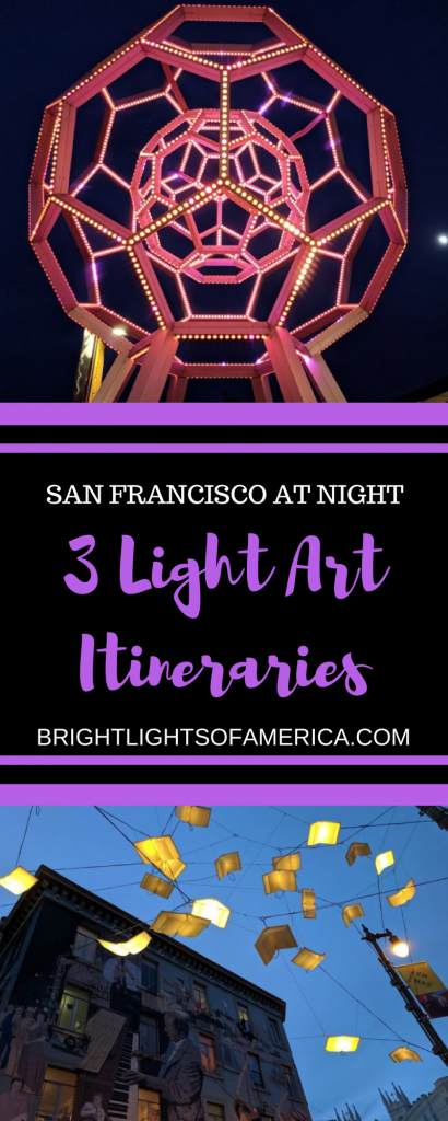 San Francisco | San Francisco at night | #SanFrancisco | #SanFrancisconighttours | San Francisco itineraries | #SanFranciscowalkingtours | Walking tours | Light Art | Aussie Expat | Aussie | Expat | Aussie Expat in US | expat life