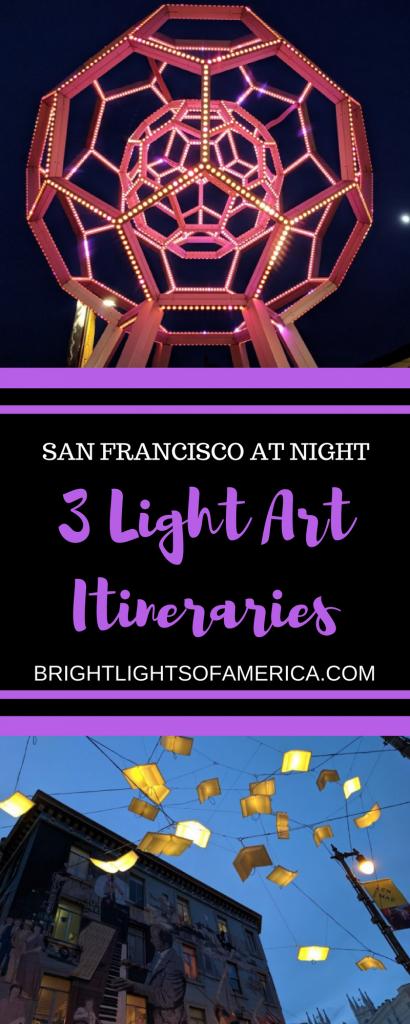 San Francisco | San Francisco at night | #SanFrancisco | #SanFrancisconighttours | San Francisco itineraries | #SanFranciscowalkingtours | Walking tours | Light Art | Aussie Expat | Aussie | Expat | Aussie Expat in US | expat life