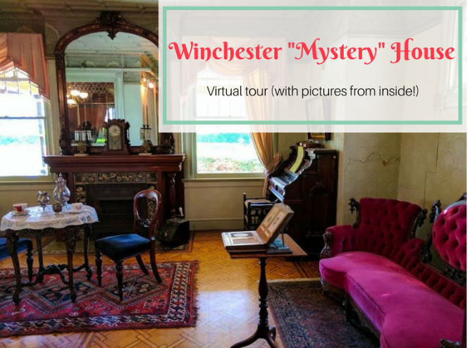 Winchester House virtual tour (pictures from inside)