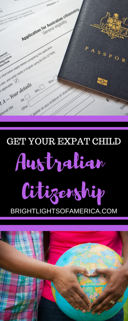 Australian Citizenship | Australian Citizenship for expat kids | Australian passport | Citizenship by descent | #AustralianCitizenship | #AustralianCitizenshipbyDescent | #AustralianCitizenshipforexpatkids | #Aussieexpats | #Expats | #ExpatLife | Aussie Expat | Aussie | Expat | Aussie Expat in US | expat life