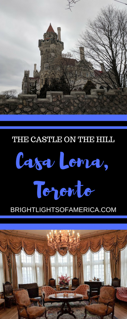 Casa Loma | Toronto | Things to do in Toronto | #CasaLoma | #TorontoCastle | Toronto Castle | #ThingstodoinToronto | Toronto attractions | #HenryPellat | expat life