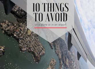10 things to avoid on a plane or in an airport