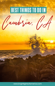 The best things to do in #Cambria and #SanSimeon #California