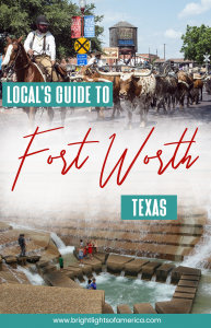 A local's guide to Fort Worth, Texas. Including where to stay, where to eat, how to get around, and all the best attractions