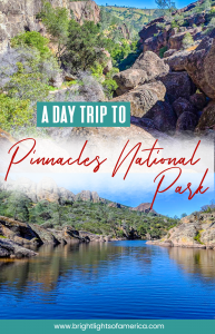 A guide to planning your day trip to #Pinnacles National Park