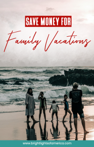 Saving money for family vacations | Great money saving tips for family vacations