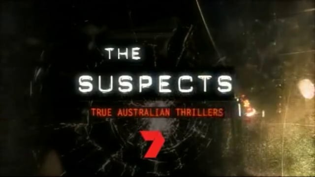 The Suspects: True Australian Thrillers