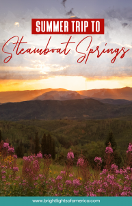Things to do in #SteamboatSprings Colorado on a summer vacation