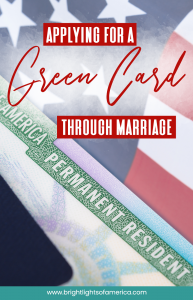 Applying for a Green Card through marriage | Everything you need to know about the Green Card application process | Immigrate to the US