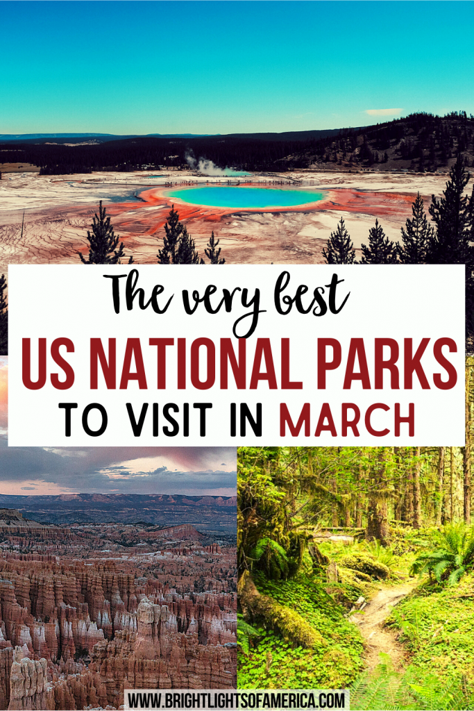 The very best US National Parks to visit in March